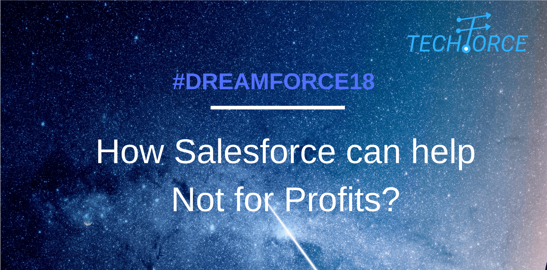 Techforce Services Blog - Salesforce for Not for Profits
