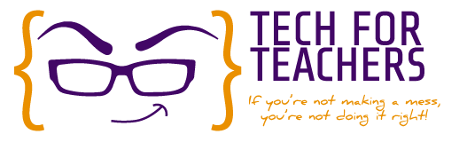Tech For Teachers Gets A Facelift