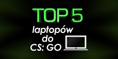 laptop do CS: GO do 2500 zł