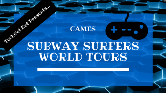Subway-Surfers-World-Tours
