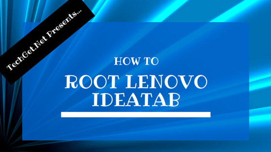 How-to-Root-Lenovo-Ideatab
