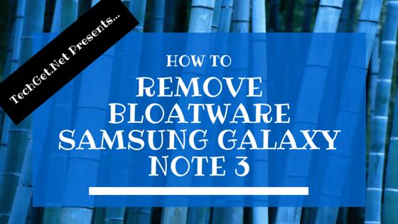 Remove-Bloatware-Samsung-Galaxy-Note-3