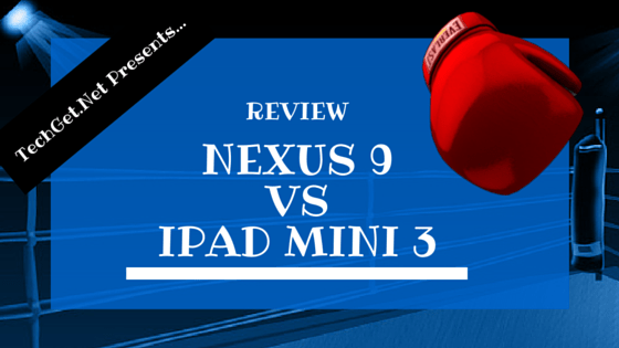Nexus-9-Vs-iPad-Mini-3