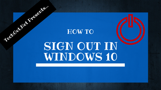 How to Sign Out in Windows 10