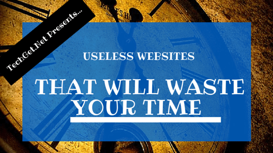 Useless Websites That Will Waste Your Time