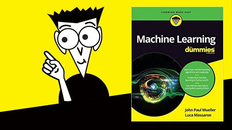 Machine Learning for Dummies An Amazing ML Guide