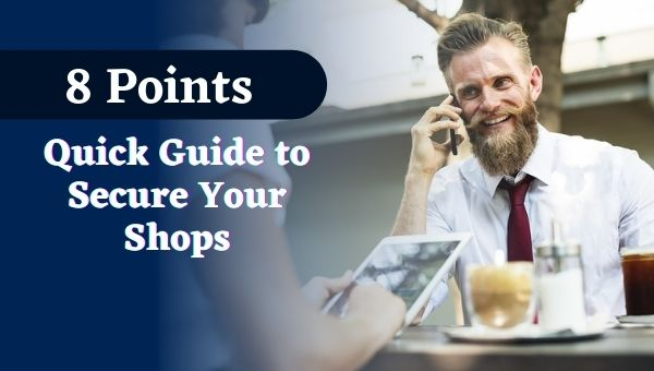 (8 Points) Quick Guide to Secure Your Shops