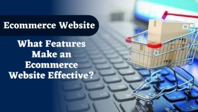 What Features Make an Ecommerce Website Effective