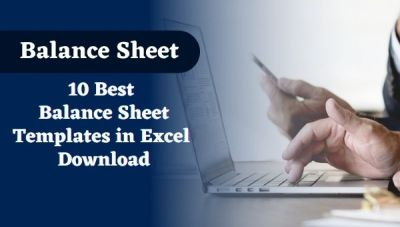 10 Best Balance Sheet Templates in Excel Download