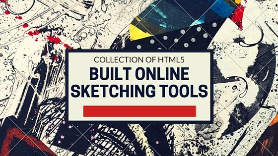 Collection of HTML5 Built Online Sketching Tools