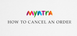how to cancel order in Myntra