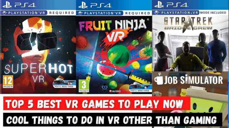 Best VR Games of All Time Ever to Play Now