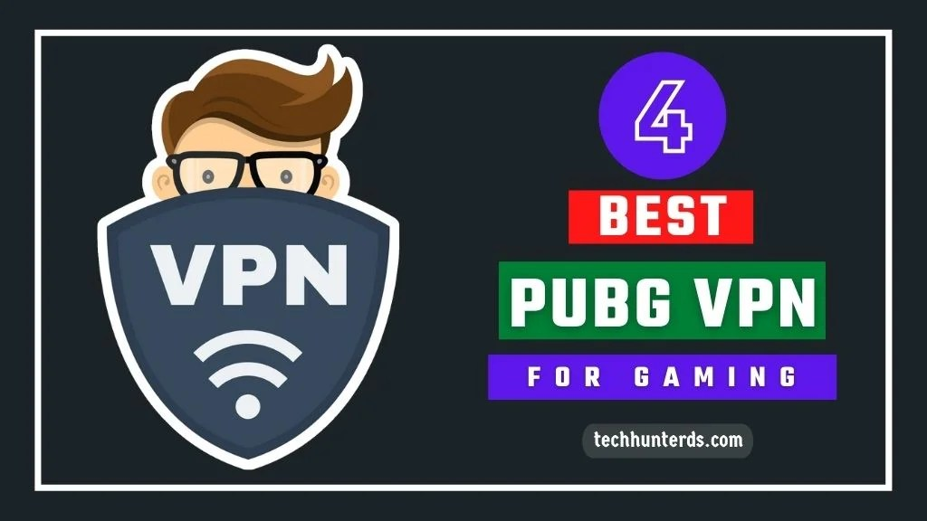 What Is the Best VPN for PUBG Game