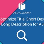 How to Optimize Title & Description (Short & Long) for ASO in Google Play