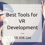 Best Tools for VR Development