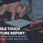 Mobile Touch Gesture Report: How to Track Your Mobile App