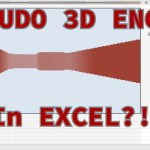 Pseudo 3d engine – in Excel!!
