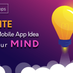 How to Ignite New Mobile App Idea in Your Mind?: RipenApps