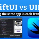 SwiftUI vs UIKit – Comparison of building the same app in each framework