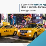 8 Successful Uber-Like App Business Ideas In The Domestic Transportation Industry