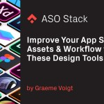 Improve Your App Stores Assets & Workflow with These Design Tools