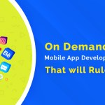20 trending on demand mobile app development solutions that rule in 2020