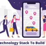 Ride-hailing App Development: Technology Stack to Build a Taxi Booking App
