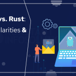 Android Go vs. Rust: Features, Similarities & Differences – Konstantinfo