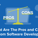 Custom Made Software Advantages and Disadvantages – XB Software