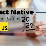 Top React Native Component Libraries to Use in 2021