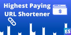 10+ Best Paying URL Shortener Websites to Make Money