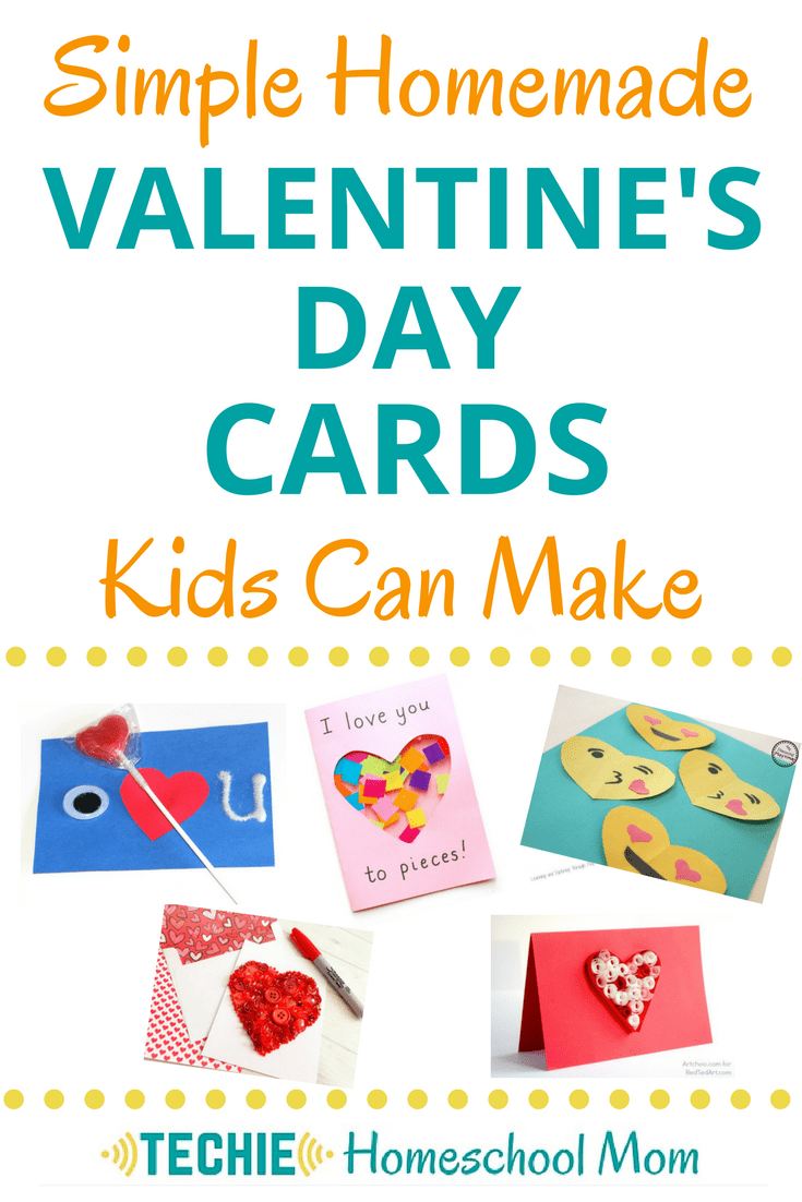 Check Out These Simple Homemade Valentine's Day Cards Kids Can Make