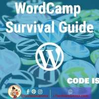 Acing your First or Twentieth WordCamp