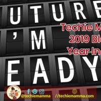 Techie Mamma's 2019 Blogging Year In Review