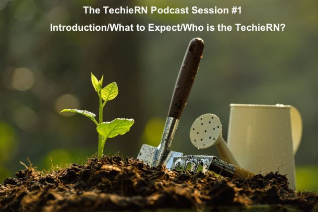 TechieRN_Podcast_1