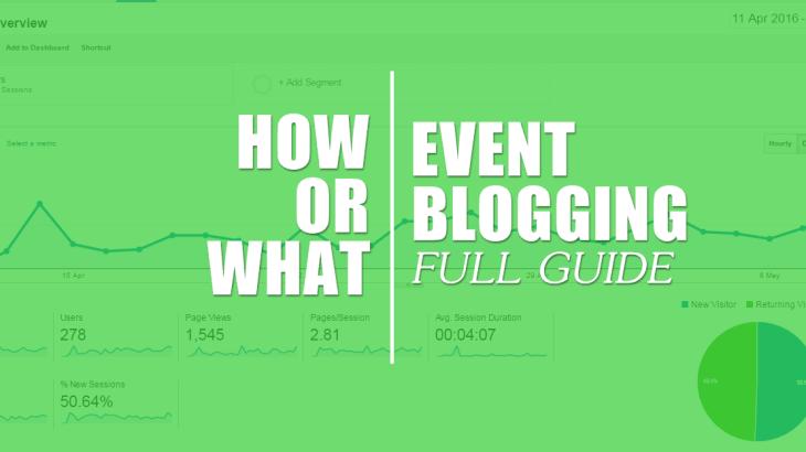 Event Blogging - Full Guide