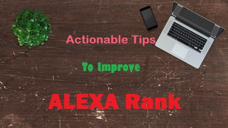 Actionable Tips To Improve Alexa Rank