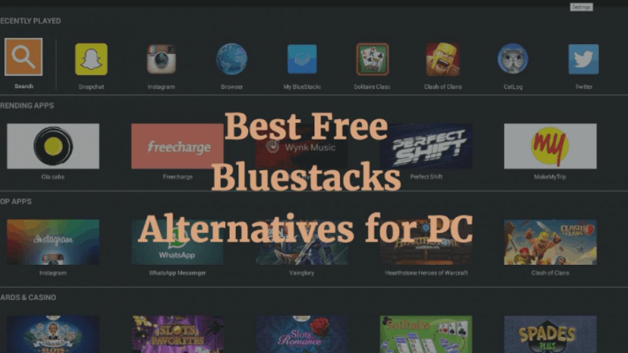10 Best Bluestacks Alternatives for Windows (2019)