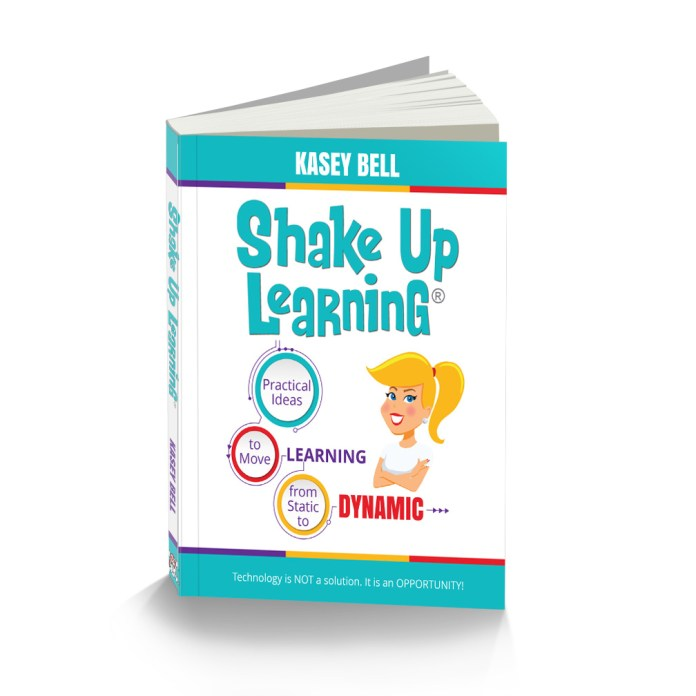 Renewed Passion, Ideas That Make Sense, Learning First: Shake Up Learning Book Review