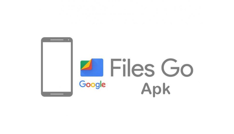 Download Files Go Apk: Google File Manager for Android 2018