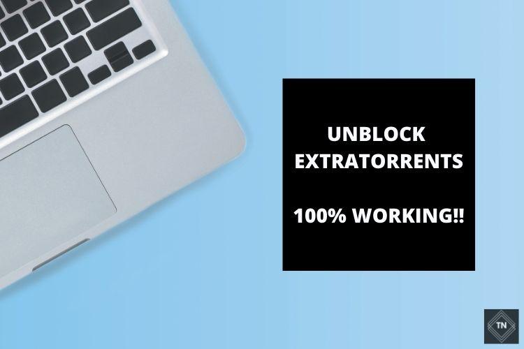 14 ExtraTorrents Proxy: Unblock Extratorrents | 100% Working!!