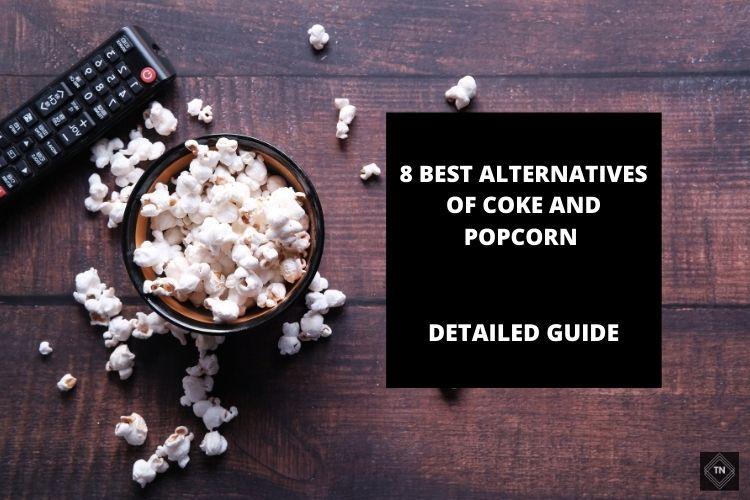 Coke And Popcorn Alternatives | 8 Best Alternatives To Watch Shows Like Modern Family