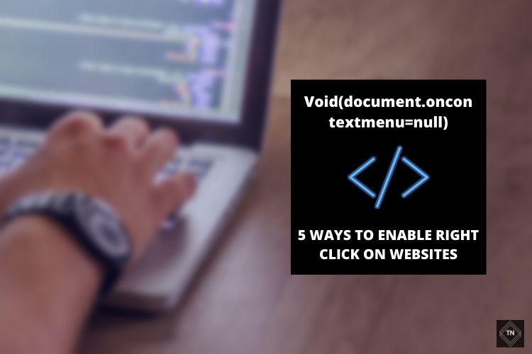 Void(document.oncontextmenu=null); Re Enable Right Click On Websites (5 Ways)