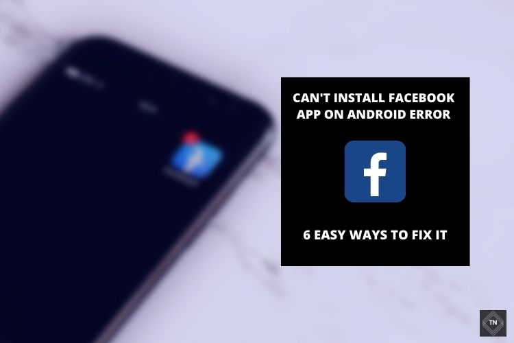 Can't Download Facebook App On Android | 6 Easy Fixes!! (Updated 2021)