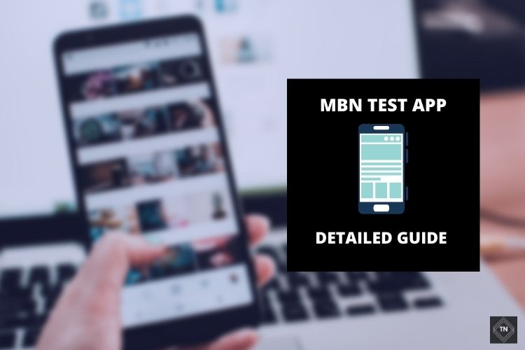 Mbn Test App: What Is Mbn Test On Android?