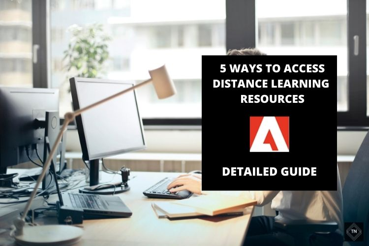 5 Ways to Access Distance Learning Resources
