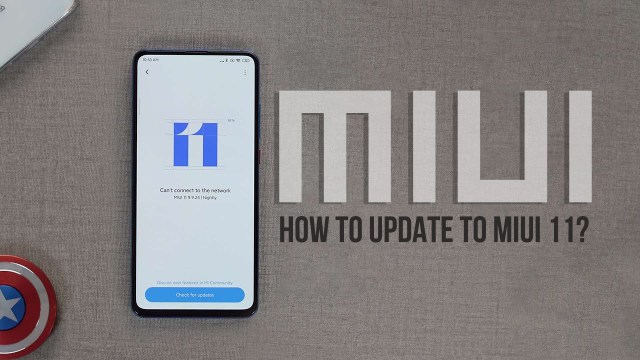New MIUI 11 Features – How To Download And Install MIUI 11 Update Manually?