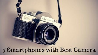 Top 7 Smartphones with Best Camera Quality