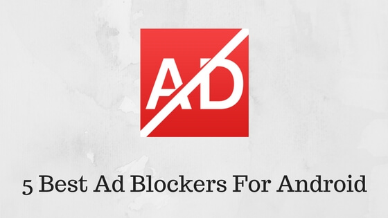 Best Ad Blockers For Android