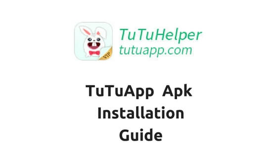 TuTuApp App Store To Download Any Premium Or Paid Apps For Android
